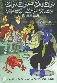 (CD-ROM) LH 5 - XAGU ETA XIGA - TXANELA - EDUKI OROKORRA