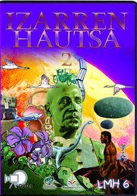 (dvd) Lh 6 - Izarren Hautsa 2 - Txanela - Batzuk