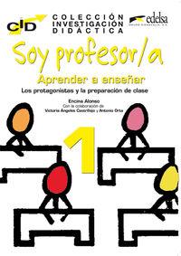 Soy Profesor / A - Aprender A Enseñar I - Encina Alonso