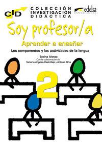 Soy Profesor / A - Aprender A Enseñar Ii - Encina Alonso
