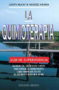 Quimioterapia, La - Guia De Supervivencia - J. Mckay / N. Hirano