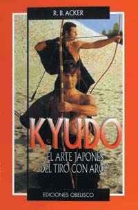 KYUDO ARTE JAPONES DEL TIRO CON ARCO