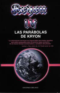 parabolas de kryon, las - kryon iv - Pax Nidorf / Lee Caroll