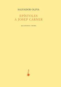 Epistolesl A Josep Carner - Salvador Oliva Llinas