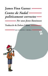 Contes De Nadal Politicament Correctes - James Finn Garner