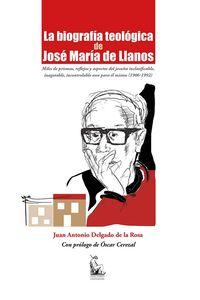 BIOGRAFIA TEOLOGICA DE JOSE MARIA DE LLANOS, LA - MILES DE PRISMAS, REFLEJOS Y ASPECTOS DEL JESUITA INCLASIFICABLE, INAGOTABLE, INCONTROLABLE AUN PARA EL MISMO (1906-1992)
