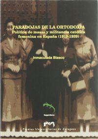 Paradojas De La Ortodoxia - Inmaculada Blasco