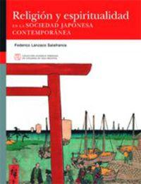 Religion Y Espiritualidad En La Sociedad Japonesa Contemporanea - Federico Lanzaco Salafranca