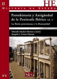PROTOHISTORIA Y ANTIGUEDAD DE LA PENINSULA IBERICA II