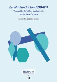 ESCALA FUNDACION BOBATH - VALORACION DEL NIÑO Y ADOLESCENTE CON PARALISIS CEREBRAL