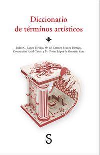 diccionario de terminos artisticos - Aa. Vv.
