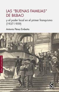 Las buenas familias de bilbao - Antonio Perez Embeita