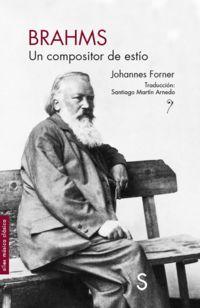 Brahms - Un Compositor De Estio - Johannes Forner