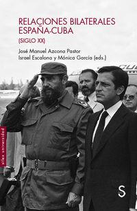 RELACIONES BILATERALES ESPAÑA-CUBA (SIGLO XX)