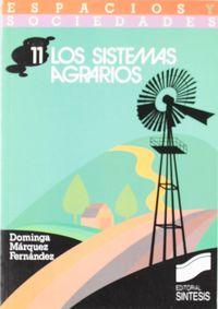 SISTEMAS AGRARIOS, LOS
