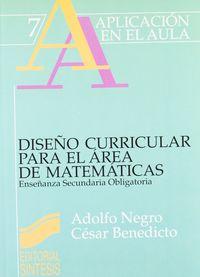 Ejemplo Diseño Curricular Para El Area De Matematicas, Un - Eso - Adolfo Negro Fernandez / C. Benedicto