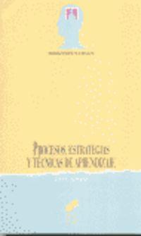 PROCESOS, ESTRATEGIAS Y TECNICAS DE APRENDIZAJE