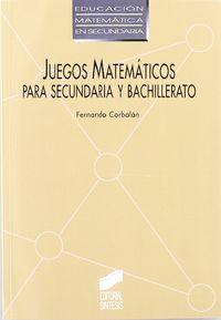 JUEGOS MATEMATICOS - SECUNDARIA Y BACHILLERATO
