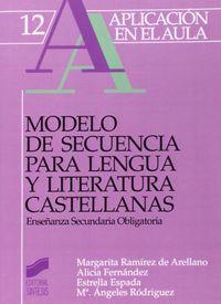Modelo De Secuencia Para Lengua Y Literatura Castellanas, Eso - Margarita Ramirez De Arellano Apellaniz