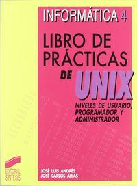 INFORMATICA 4 - LIBRO DE PRACTICAS DE UNIX
