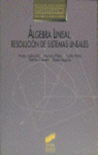 ALGEBRA LINEAL - RESOLUCION DE SISTEMAS LINEALES