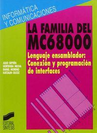 FAMILIA DEL MC68000, LA - EL LENGUAJE ENSAMBLADOR : CONEXION Y PROGRAMACION DE INTERFACES