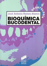 Bioquimica Bucodental - Jose Antonio Ramos Atance