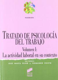 Tratado De Psicologia Del Trabajo I - Jose Maria Peiro