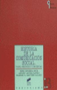 HISTORIA DE LA COMUNICACION SOCIAL