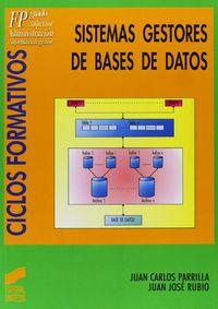 GS - SISTEMAS GESTORES DE BASES DE DATOS