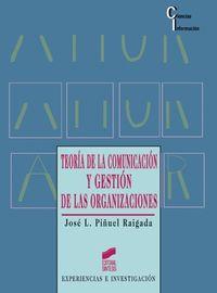 TEORIA DE LA COMUNICACION Y GESTION DE ORGANIZACIONES