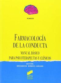 FARMACOLOGIA DE LA CONDUCTA - MANUAL BASICO PARA PSICOTERAPEUTAS Y CLINICOS