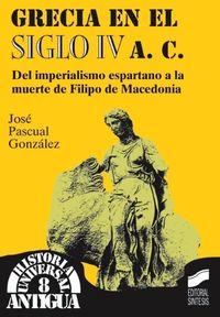GRECIA EN EL SIGLO IV A. C.
