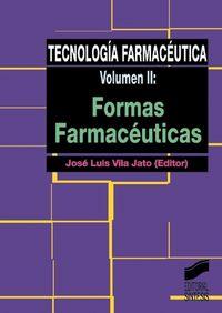 TECNOLOGIA FARMACEUTICA VOL. II - FORMAS FARMACEUTICAS