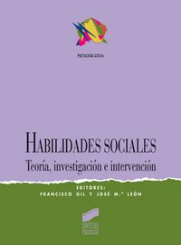 Habilidades Sociales - Francisco Gil / Jose M. Leon
