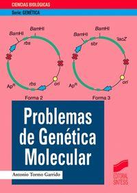 PROBLEMAS DE GENETICA MOLECULAR