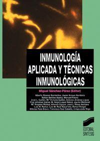 INMUNOLOGIA APLICADA Y TECNICAS INMUNOLOGICAS
