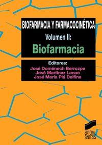 BIOFARMACIA Y FARMACOCINETICA - BIOFARMACIA (VOL.2)
