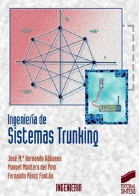 """Ingenieria De Los Sistemas """"trunking"""" - J. M. Hernando / M. Montero Del Pino / F. Perez"""