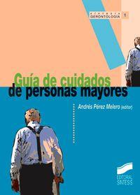 GUIA DE CUIDADOS DE PERSONAS MAYORES