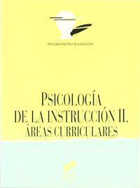 PSICOLOGIA DE LA INSTRUCCION II - AREAS CURRICULARES