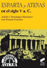 ESPARTA Y ATENAS EN EL SIGLO V A. C.