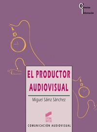 PRODUCTOR AUDIOVISUAL, EL