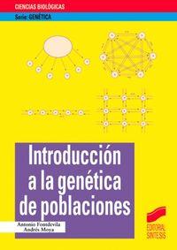 INTRODUCCION A LA GENETICA DE POBLACIONES