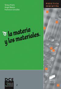 MATERIA Y LOS MATERIALES, LA