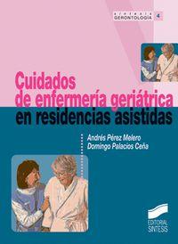 CUIDADOS DE ENFERMERIA GERIATRICA EN RESIDENCIAS ASISTIDAS