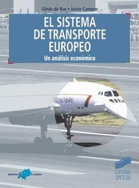 SISTEMA DE TRANSPORTE EUROPEO, UN ANALISIS ECONOMICO, EL
