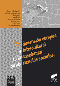 DIMENSION EUROPEA E INTERCULTURAL EN LA ENSEÑANZA DE LAS CIENCIAS SOCIALES