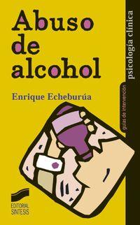 ABUSO DEL ALCOHOL