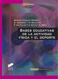 BASES EDUCATIVAS DE LA ACTIVIDAD FISICA Y EL DEPORTE